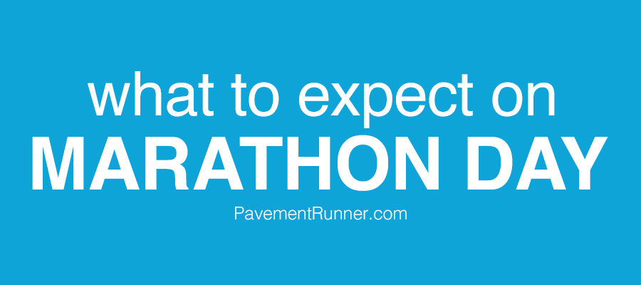 What to Expect on Marathon Day